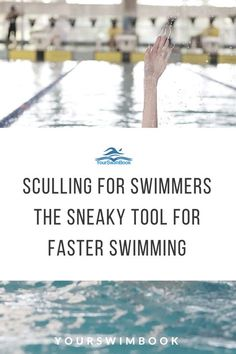 Exercise For Beginners Sculling for Swimmers: The Sneaky Tool for Faster Swimming - Want to improve your feel for the water? Even help bullet-proof your shoulders from injury? Here's why you should be doing more sculling during your swim practices. Triathlon Swimming, Swimming Drills, Competitive Swimming, Swimming Tips, Open Water Swimming, Kids Swimming, Masters Swimming, Swimming Diving, Swimming Workouts For Beginners