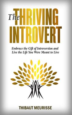 Are you tired of people telling you to get out more and behave more like an extrovert? This book will help you embrace the gift of introversion and thrive.