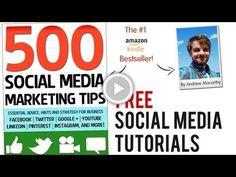 FREE Social Media Tutorials from 500 Social Media Marketing Tips Author, Andrew Macarthy