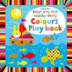 Baby's Very First Touchy-Feely Colors Play Book - Usborne Books & More Babies will love looking at the bright pictures, lifting the flaps and running their fingers over the touchy-feely areas in this delightful book. Fiona Watt, Bright Pictures, Toddler Books, Baby Books, Children Books, Free Activities, Illustrations, Book Publishing, Good Books
