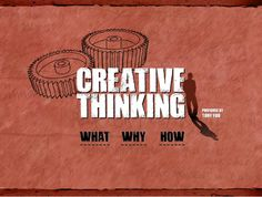Creative Thinking by Tony Yoo, Interactive Art Director + Designer on Jul 2010 What Is Creativity, Creativity And Innovation, Creative Thinking Skills, Design Thinking, Presentation Software, Presentation Design, Habits Of Mind, Public Speaking Tips, Creative Powerpoint