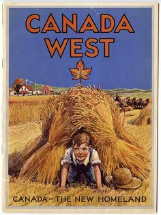 Canada - Hiding in the Wheat 1922 Canadian Beer, Canadian Travel, Canadian History, Saskatchewan Canada, Canada Eh, Western Canada, Poster Ads, Vintage Travel Posters, Vintage Ads