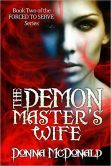 The Demon Master's Wife (Book 2 of the Forced To Serve Series) Book Nooks, Books, Livros, Livres, Book, Libri, Libros