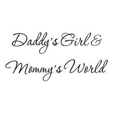 VWAQ Daddy's Girl and Mommy's World Nursery Wall Decor Decal
