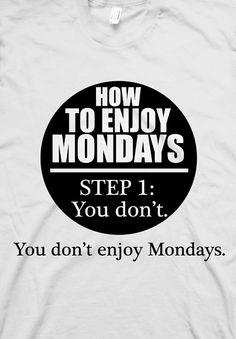 ★★★ My official Mondays t-shirt ★★★ @Romeotees
