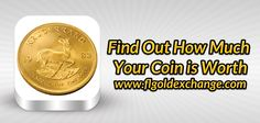 Find out how much your coin is worth at Florida Gold Exchange
