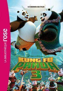 Films - KUNG FU PANDA 3 : LE ROMAN DU FILM