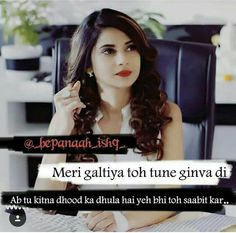 Attitude Quotes For Girls, Crazy Girl Quotes, Crazy Girls, Good Life Quotes, Girl Attitude, Maya Quotes, Urdu Quotes, Poetry Hindi, Sad Heart