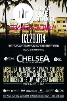 Ibiza Live Radio Party // WMC 2014 // Chelsea hotel