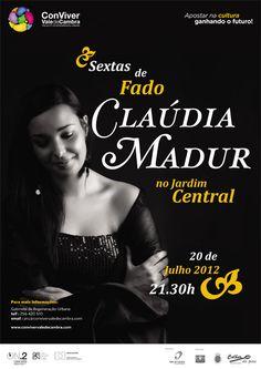 Sextas de Fado com Cláudia Madur  # 20 de Julho, 2012 - 21h30  @ Jardim Central (vulgo Jardim dos Patos), Vale de Cambra  entrada livre