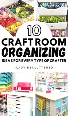 The Top Ten Craft Room Organization Ideas