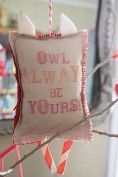 """Quote for Owl card:  """"owl always be yours"""""""