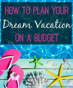 Planning your dream