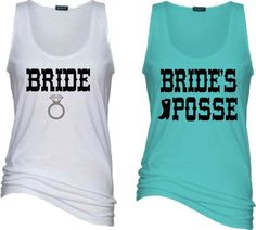 Check out this item in my Etsy shop https://www.etsy.com/listing/466625843/3-bride-and-bridesmaids-essential-tank