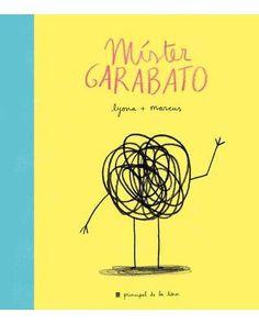 Míster Garabato - Lyona, Marcus - Libros en Fnac.es