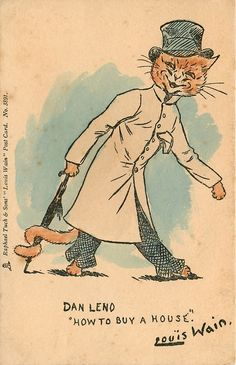 LOUIS WAIN theatrical stars - DAN LENO, HOW TO BUY A HOUSE