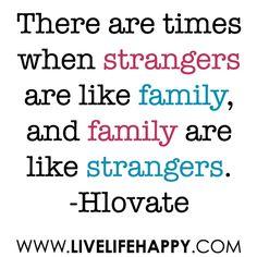 Strangers vs Family