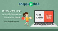 Shopify clone Script that is molded in an approach to help various dialects Shoppieeshop - Best Ecommerce platform for small business  http://www.shoppieeshop.com/  #Shoppieeshop #BesteCommerceplatformforsmallbusinessandstartups #BesteCommercesoftware #ShopifyClone #eCommercesoftwaresolution #OnlineStoreScript #ShopifyCloneScript