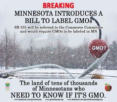 If you are in Minnesota... contact your State Senators and Reps and ask the to support mandatory GMO labeling!