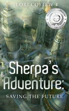 2013 Silver Medal Award Winner with Readers Favorite! The year is 2310. It's been a strange Sweet Sixteen for Sherpa. First Lillian, her mother and Ruler of the Western World, was able to slip a surprise birthday party past her. Then Lillian revealed a secret government laboratory Sherpa's never even heard of, one that is working on a time travel gadget she has also never heard of.