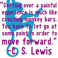 C.S. LEWIS on letting go...
