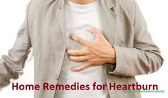 Home Remedies for Heartburn: Heart burn can be regarded as one of the most irritating and annoying health issues that a person might face. Heart burn is basically a situation in which you feel like your heart is burning and so is your chest.