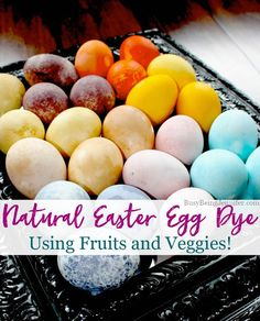 "Natural Easter Egg Dye Using Fruits and Veggies - <a href="""" rel=""nofollow"" target=""_blank"">BusyBeingJennifer...</a>"
