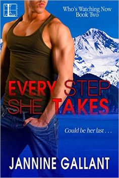 Tome Tender: Every Step She Takes by Jannine Gallant (Who's Wat...