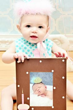 1st birthday idea! have your child hold a picture of their newborn photo!