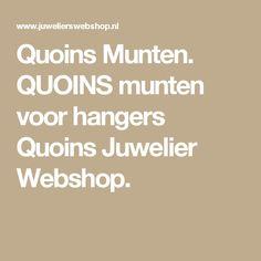 Quoins Munten. QUOINS munten voor hangers Quoins Juwelier Webshop.
