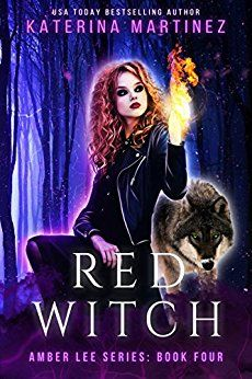 Red Witch (Amber Lee Series Book 4) by [Martinez, Katerina]