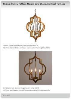 Regina Andrew Pattern Makers Gold Chandelier $332.50 vs World Market Gold Quatrefoil 3-Light Pendant Lamp: $99.99
