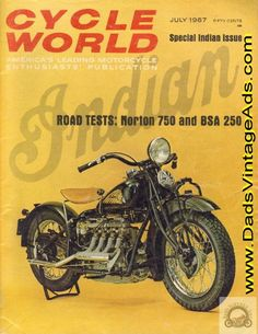 Indian Motorcycle History plus Road Tests of 1934 Indian Four-Cylinder & 1948 Indian 80 Chief