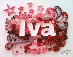 Quilled name, quilled Iva, quilled Ladybug, rose-red quilling by Tihana Poljak
