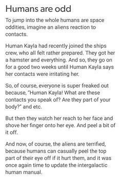 Humans are weird: Contacts