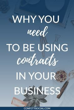 Why you need to be using contracts in your business.