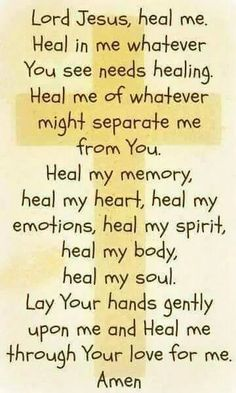 Lord I ask you to heal the sick. I Pray that all that don't know you will find you Lord before its too late. Speak to their heart sweet Lord. Thank you Jesus for all that you do for me. In Jesus name Amen! Prayer Scriptures, Faith Prayer, Prayer Quotes, My Prayer, Spiritual Quotes, Faith Quotes, Bible Quotes, Bible Verses, Serenity Prayer