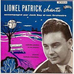 LIONEL PATRICK Melodie perdu / Tu me donnes (Come prima) / Jeremie / Ballade Irlandaise 45T (EP 4 titres)
