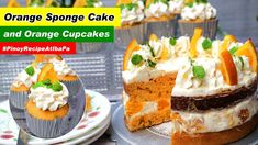 Orange Sponge Cake and Orange Cupcakes Recipe (No Oven) | Birthday Party... Sponge Cake Recipes, Cupcake Recipes, Cupcake Cakes, Orange Sponge Cake, Orange Cupcakes, Whipped Cream Frosting, Filipino Desserts, Yellow Cake Mixes, Cake Board