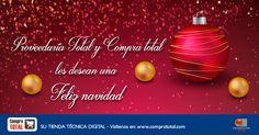 Feliz Navidad y un prospero año nuevo le desean Proveeduría Total y Compra Total