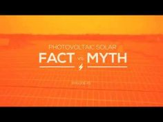 "Field Notes: Ep 3 - ""PV Solar: Fact vs. Myth"" by Solamon Energy Corp."