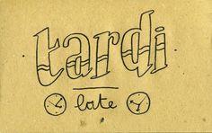 Learning Italian Language ~ Tardi (Late) IFHN