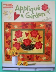 Applique a Garden by Pat Sloan