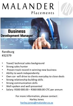 Hiring: Business Development Manager (URGENT)   For more information, please visit our website at www.malanderplacements.co.za   #sales #salesprofessionals #success #commission #saleshunter #jobs #jobsavailable #applynow #malanderplacements Relationship Building Skills, Strong Relationship, Technical Sales, Pre And Post, Job S, Find A Job, Communication, Management, Success
