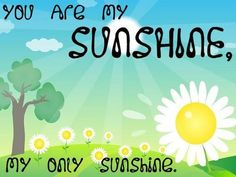 My hubby calls me Sunshine, so now everyone else does too! lol! ☀☀