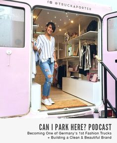 Can I Park Here Podcast Episode 063 | Becoming One of Germany's 1st Fashion Trucks + Building a Clean & Beautiful Brand