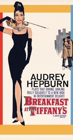 Directed by Blake Edwards.  With Audrey Hepburn, George Peppard, Patricia Neal, Buddy Ebsen. A young New York socialite becomes interested in a young man who has moved into her apartment building.