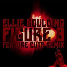 "HOT: Ellie Goulding ""Figue 8 (Feature Cuts remix)"""