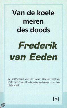 bol.com | Van de koele meren des doods / druk Heruitgave, Frederik van Eeden | 9789491618116...