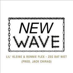 Zeg Dat Niet (Single Edit) - Lil' Kleine & Ronnie Flex